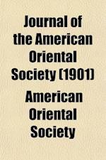 Journal of the American Oriental Society (Volume 21, No. 2) af American Oriental Society