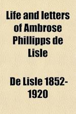Life and Letters of Ambrose Phillipps de Lisle (Volume 2) af Edwin De Lisle, Edmund Sheridan Purcell