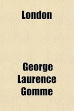 London af George Laurence Gomme