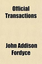 Official Transactions Volume 1 af John Addison Fordyce