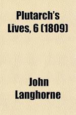 Plutarch's Lives, 2; Translated from the Original Greek af John Langhorne, Plutarch