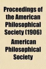 Proceedings of the American Philosophical Society (Volume 45) af American Philosophical Society