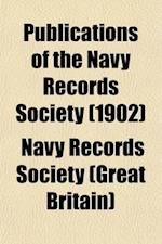 Publications of the Navy Records Society (Volume 23) af Navy Records Society, Navy Records Society (Great Britain)