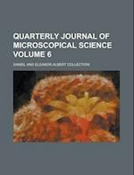 Quarterly Journal of Microscopical Science Volume 6
