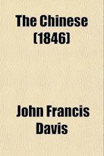 The Chinese (Volume 3-4) af John Francis Davis, John Francis Davis