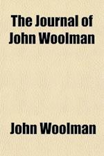 The Journal of John Woolman af John Woolman