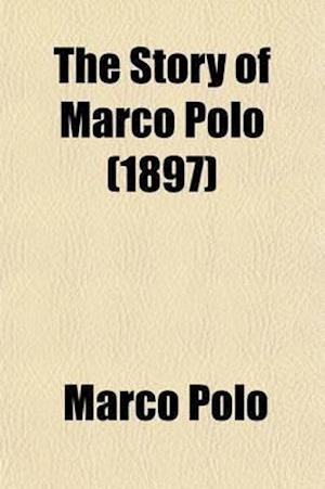 Bog, paperback Story of Marco Polo af Noah Brooks, Marco Polo