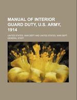 Manual of Interior Guard Duty, U.S. Army, 1914