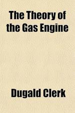 The Theory of the Gas Engine