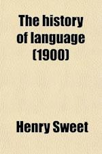 The History of Language af Henry Sweet