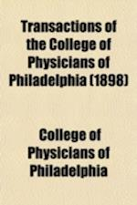 Transactions of the College of Physicians of Philadelphia af College of Physicians of Philadelphia