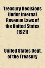 Treasury Decisions Under Internal Revenue Laws of the United States (Volume 22) af United States Office Of Revenue, United States Dept Of The Treasury