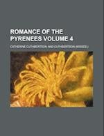 Romance of the Pyrenees Volume 4 af Catherine Cuthbertson