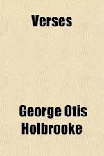 Verses af George Otis Holbrooke