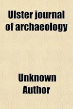 Ulster Journal of Archaeology (Volume 8) af Unknown Author, Ulster Archaeological Society