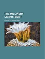 The Millinery Department (Volume 8) af Charlotte Rankin Aiken