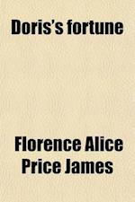 Doris's Fortune af Florence Warden, Florence Alice Price James