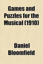 Games and Puzzles for the Musical af Daniel Bloomfield