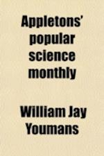Appletons' Popular Science Monthly (Volume 48) af William Jay Youmans