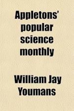 Appletons' Popular Science Monthly Volume 50 af William Jay Youmans