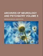 Archives of Neurology and Psychiatry Volume 5
