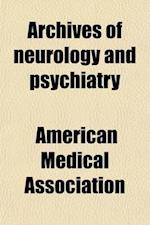 Archives of Neurology and Psychiatry Volume 3