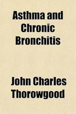 Asthma and Chronic Bronchitis