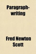 Paragraph-Writing af Fred Newton Scott