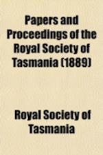 Papers and Proceedings of the Royal Society of Tasmania af Royal Society Of Tasmania