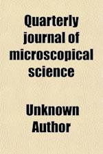 Quarterly Journal of Microscopical Science Volume 4