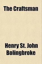 The Craftsman (Volume 11) af Nicholas Amhurst, Henry St John Bolingbroke