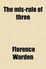 The MIS-Rule of Three af Florence Warden