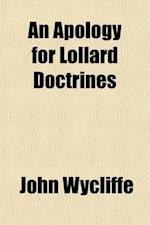 An Apology for Lollard Doctrines af John Wycliffe