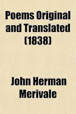 Poems Original and Translated (Volume 2) af John Herman Merivale