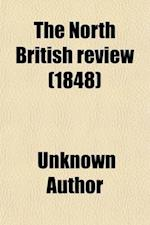 The North British Review Volume 9 af Allan Freer, Unknown Author