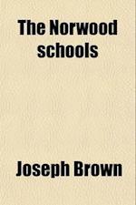 The Norwood Schools af Joseph Brown