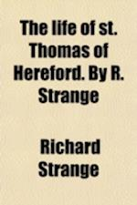 The Life and Gests of S af Richard Strange