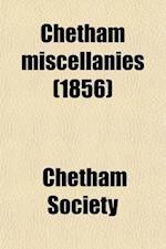 Chetham Miscellanies af Chetham Society