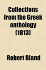 Collections from the Greek Anthology af Robert Bland