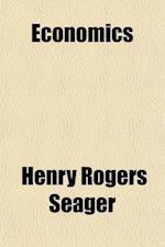 Economics; Briefer Course af Henry Rogers Seager
