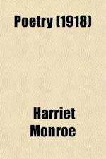 Poetry (Volume 12) af Harriet Monroe