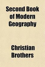 Second Book of Modern Geography af Christian Brothers