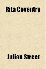 Rita Coventry af Julian Street