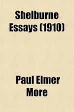 Shelburne Essays (Volume 7); Shelburne Essays