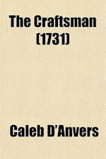 The Craftsman af Caleb D'Anvers