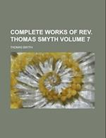 Complete Works of REV. Thomas Smyth (Volume 7) af Thomas Smyth