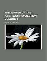 The Women of the American Revolution (1856) af Elizabeth Fries Ellet