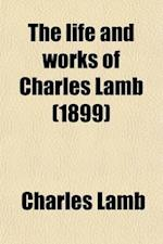 The Life and Works of Charles Lamb (Volume 2); In Twelve Volumes