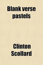Blank Verse Pastels