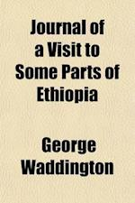 Journal of a Visit to Some Parts of Ethiopia af George Waddington